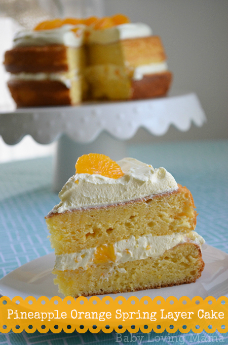 Pineapple Orange Spring Layer Cake Recipe to Celebrate Spring # ...