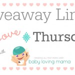 Giveaway Linky Love Thursday with Baby Loving Mama