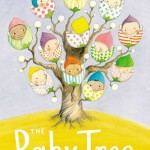 The Baby Tree Book Cover by Sophie Blackall