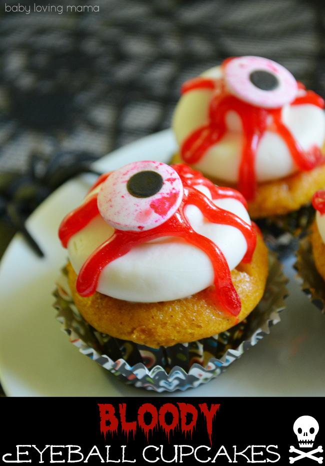 Baby Loving Mama bloody eyeball cupcakes for halloween