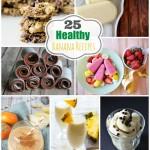 25 Healthy Banana Recipes