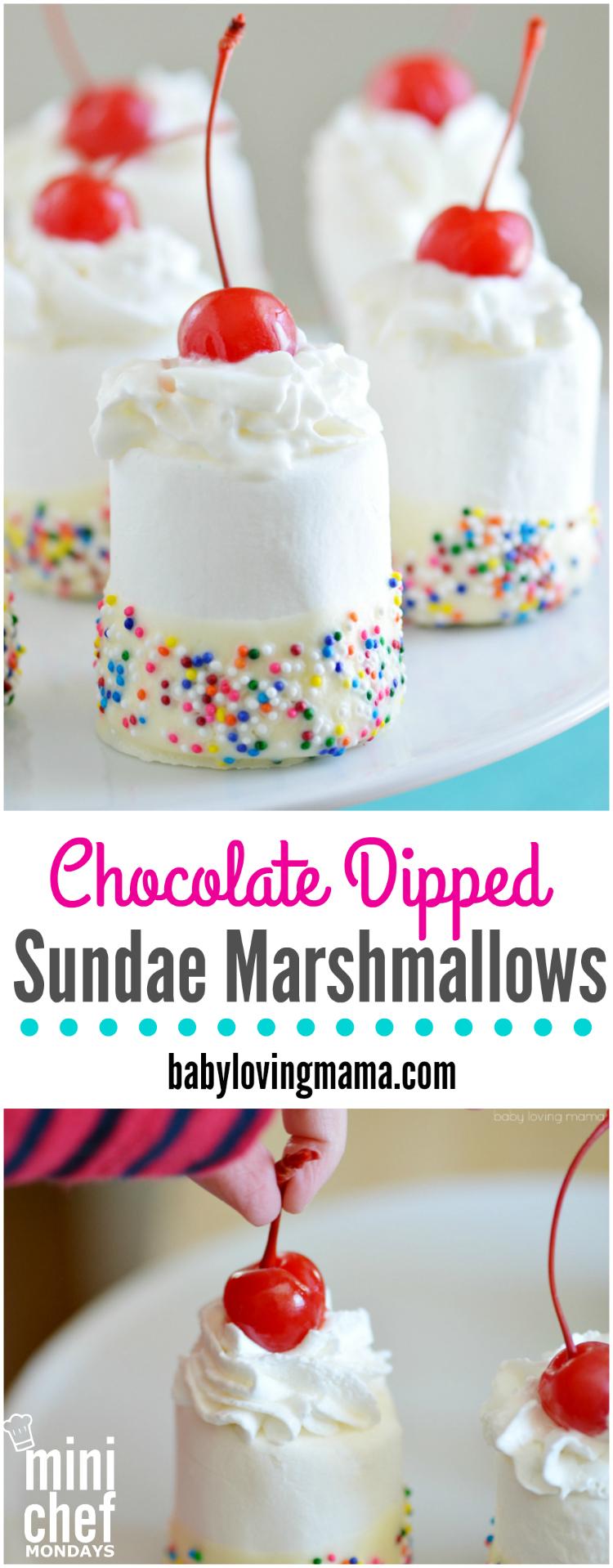 Chocolate Dipped Sundae Marshmallows for Mini Chef Mondays